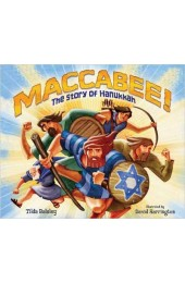 Maccabee! The Story of Hanukkah