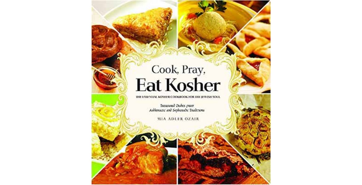 Cook, Pray, Eat Kosher