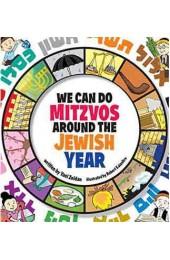 We Can Do Mitzvos Around the Jewish Year