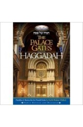 The Palace Gates Haggadah: Parables and Stories for the Pesach Seder