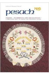 Pesach-Passover-Its Observance, Laws and Significance (Artscroll Mesorah Series)