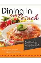 Dining In on Pesach Cookbook